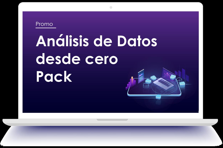 Promo Análisis de Datos desde cero Pack